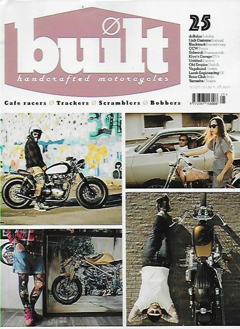 Built Magazine - Issue 25 (Cafe Racers/Trackers/Scramblers/Bobbers)