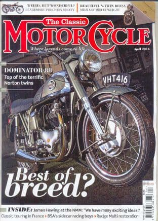 Classic Motorcycle Magazine - 2014-04 April 2014
