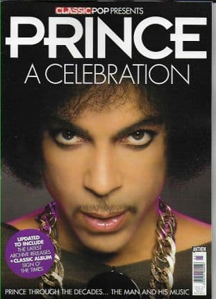 Classic Pop Presents Magazine - Issue PRINCE a celebration