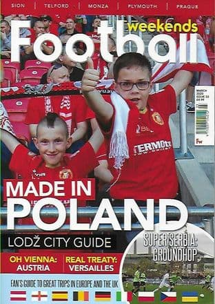 Football Weekends Magazine - Issue 53 / March 2020