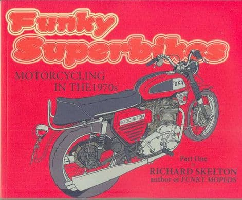 Funky Superbikes Book - Motorcycling In The 1970's - Part 1