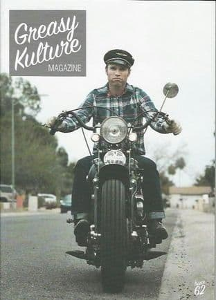 Greasy Kulture Magazine - Issue 62