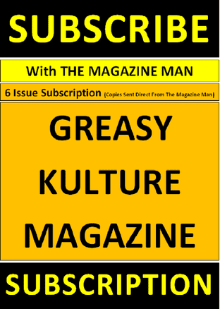 Greasy Kulture Magazine - Subscription - 6 issues