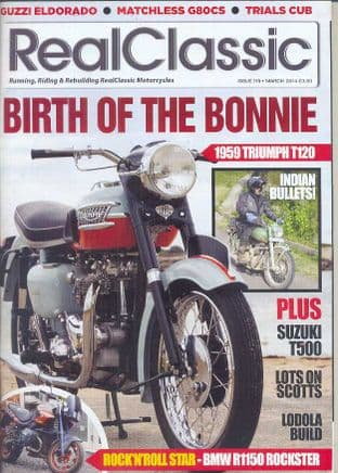 Real Classic Magazine - Issue 119 / March 2014