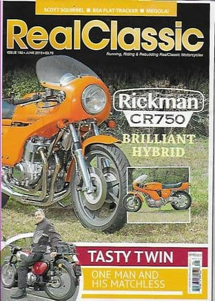 Real Classic Magazine - Issue 182 / June 2019 (Featuring Rickman CR750)