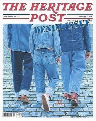 The Heritage Post Magazine (German Language Edition)- Special  DENIM Issue  No..1
