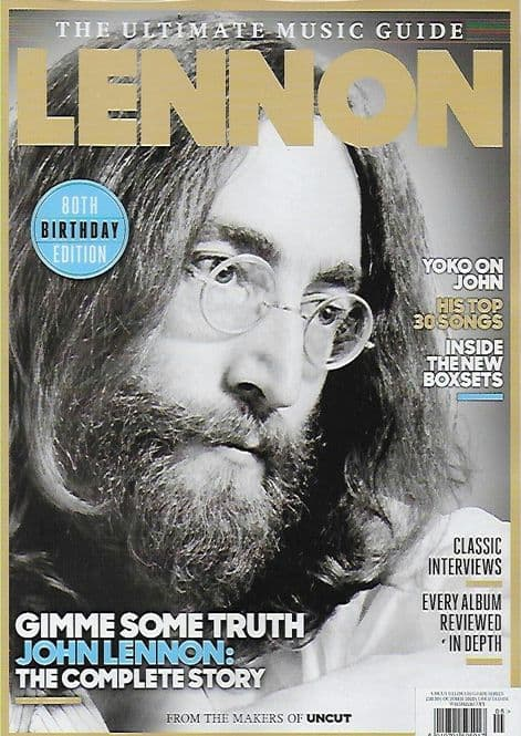Ultimate Music Guide From Uncut Magazine - Issue JOHN LENNON