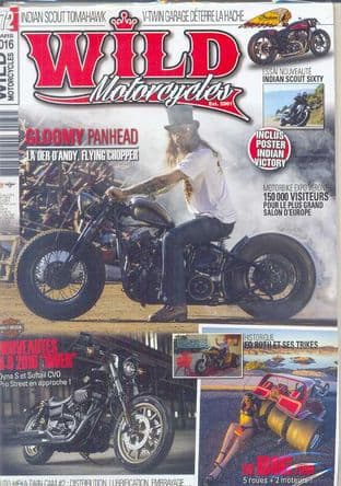 Wild Motorcycles Magazine - Issue 172 / March 2016