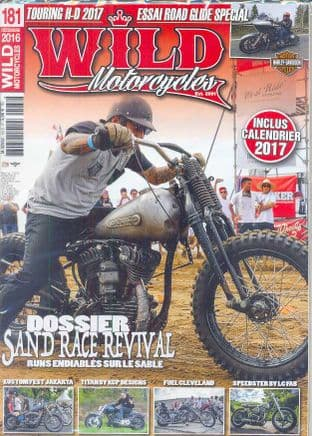 Wild Motorcycles Magazine - Issue 181 / December 2016