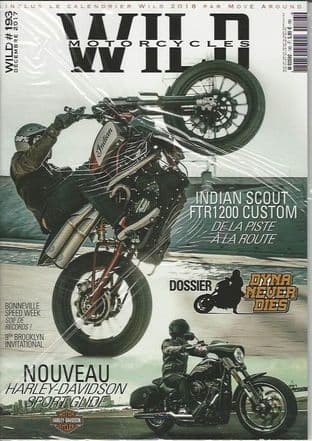 Wild Motorcycles Magazine - Issue 193 / December 2017
