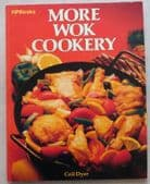 More Wok Cookery by Ceil Dyer vintage American 1980s recipe book stir fry steam