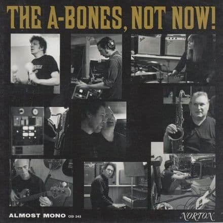 A-Bones ‎– Not Now!, CD