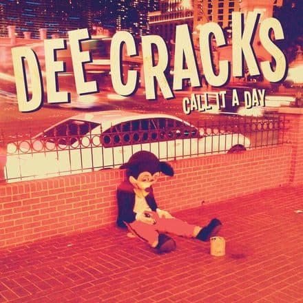 "Dee Cracks - Call It A Day, 7""Ep"