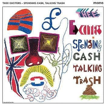Exciters ‎– Spending Cash, Talking Trash, LP