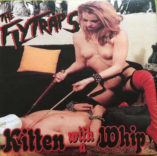 Flytraps – Kitten With A Whip, 7