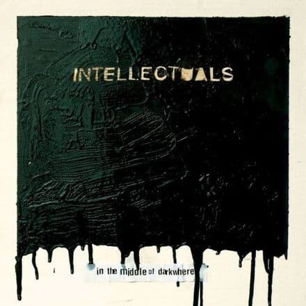 Intellectuals – In The Middle Of Darkwhere, LP