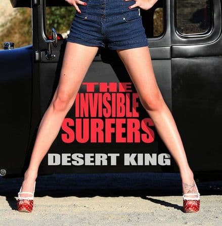 Invisible Surfers - Desert King, CD