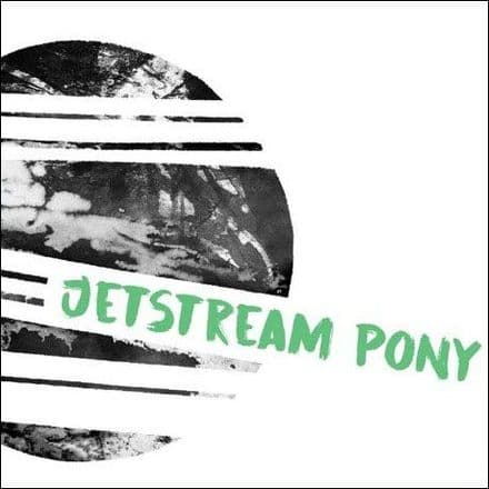 Jetstream Pony – If Not Now, When? 7″