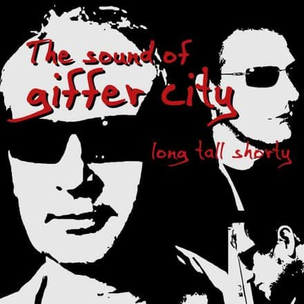 Long Tall Shorty - The Sound Of Giffer City, CD