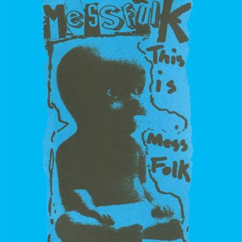 Mess Folk – This Is Mess Folk... And More, LP