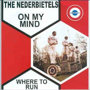 Nederbietels - On My Mind / Where To Run, 7""