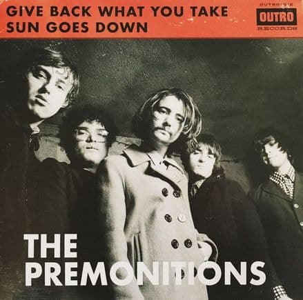 Premonitions ‎– Give Back What You Take/Sun Goes Down, 7""