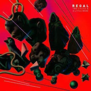 Regal - Two Cycles And A Little More, LP