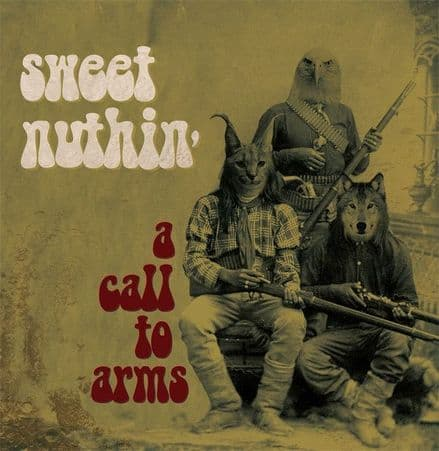 Sweet Nuthin'- A Call To Arms, Lp