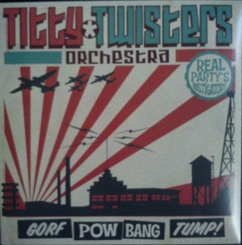 Titty Twisters Orchestra ‎– Gorf Pow Bang Tump, LP