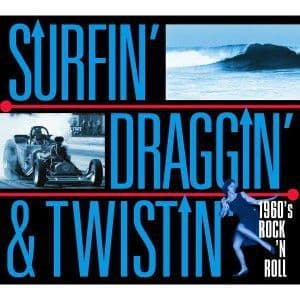 VA - Surfin' Draggin' & Twistin', CD