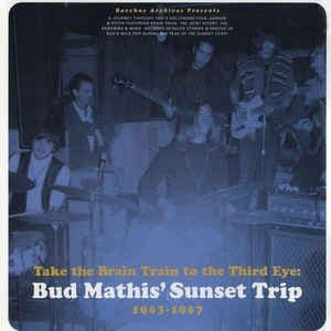 VA - Take The Brain Train To The Third Eye: Bud Mathis' Sunset Trip, LP