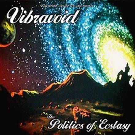 Vibravoid - The Politics Of Ecstasy, LP
