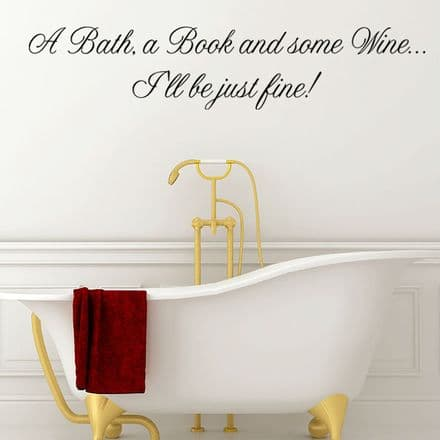 A Bath A Book And Some Wine Wall Quote  Sticker