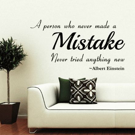 A Person Who Never Made A Mistake Wall Quote
