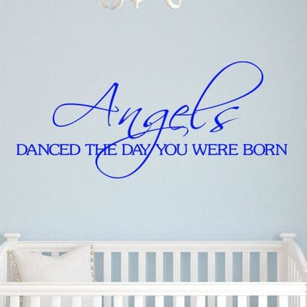 Angels Danced The Day You Were Born Wall Quote