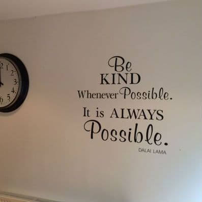 Be Kind Whenever Possible Wall Quote