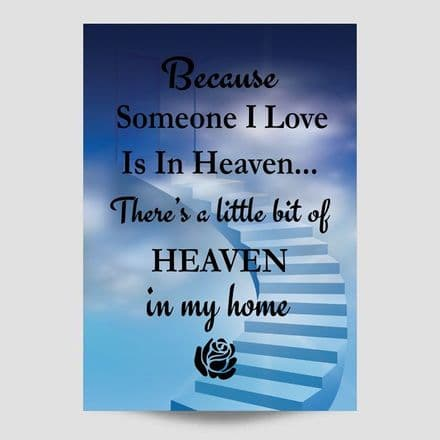 Because Someone I Love Is In Heaven Blue Poster