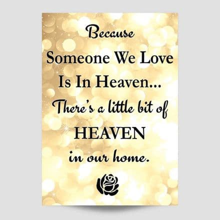 Because Someone  We Love Is In Heaven Gold Poster