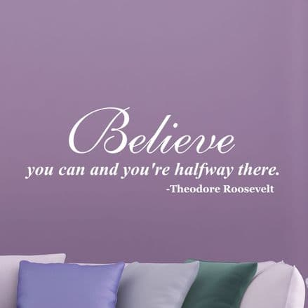 Believe You Can Wall Sticker