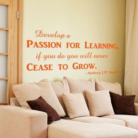 Develop A Passion For Learning Wall Quote