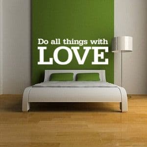 Do All Things With Love Wall Sticker