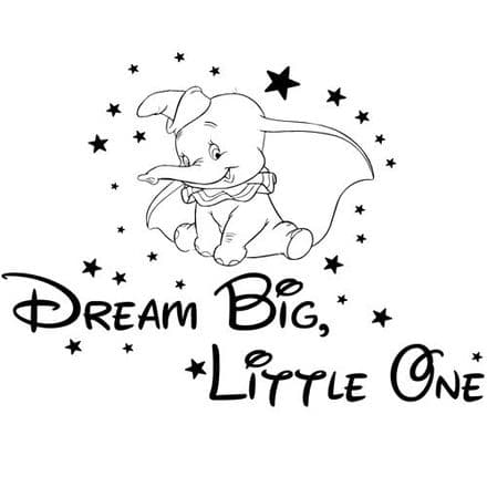 Dumbo Dream Big Little One Wall Sticker