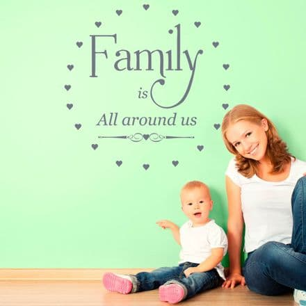 Family Is All Around Us Wall Sticker