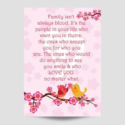 Family Isn't Always Blood Poster