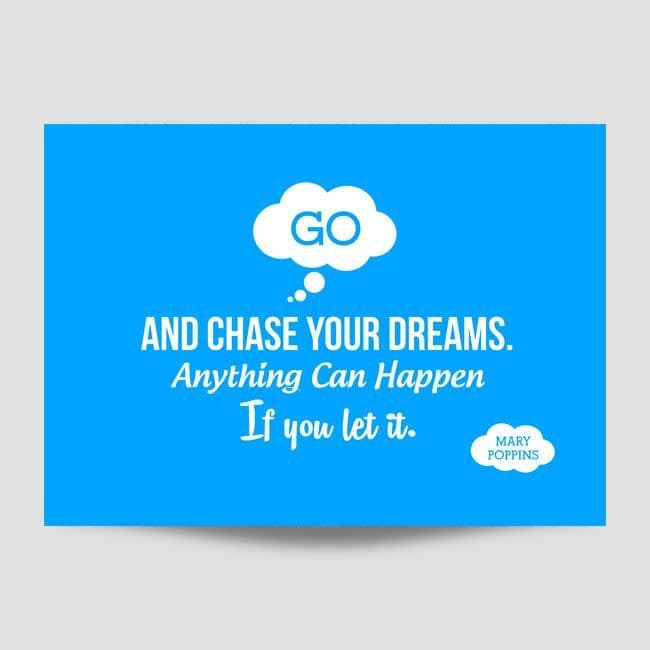Go And Chase Your Dreams Wall Art