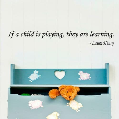 If A Child Is Playing Wall Quote