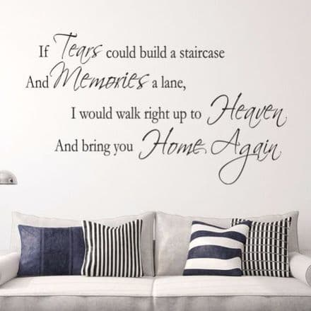 If Tears Could Build A Stairway Wall Sticker