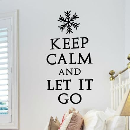 Keep Calm and Let It Go Frozen