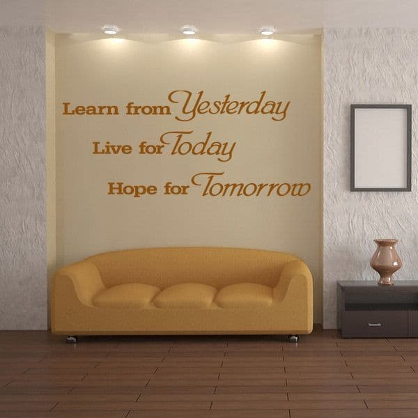 Learn From Yesterday Wall Quote