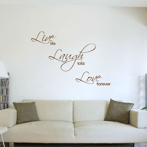 Live Life Laugh Lots Love Forever Wall Sticker
